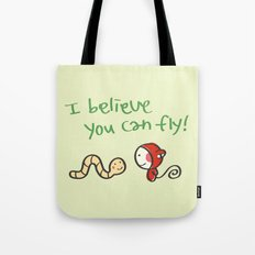 I Believe You Can Fly Tote Bag
