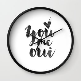 YOU ME OUI, French Quote,French Saying,French Print,Love Quote,Love Art,Love Gift,Couples Gift,Boyfr Wall Clock