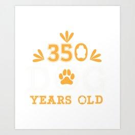 50th Birthday 350 Dog Years Fifty Gift Art Print