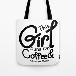 Coffee And Country Music Girl And Women Gifts Tote Bag