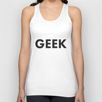 geek Tank Tops featuring Geek by Koushik Chandru