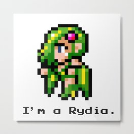 I'm A Rydia (not a Carrie) Metal Print