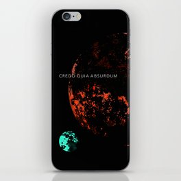 I believe because it is absurd iPhone Skin