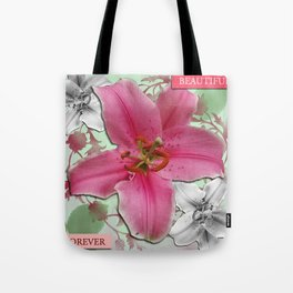 Forever Beautiful Tote Bag