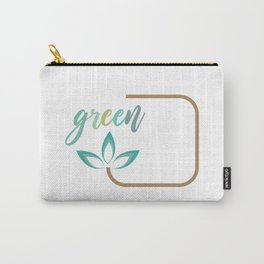 Go green- Respect for nature Carry-All Pouch