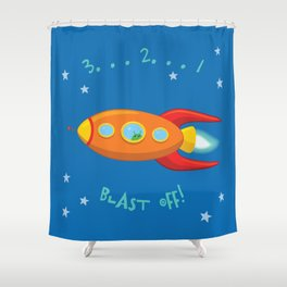 3, 2, 1, Blast Off!  Shower Curtain