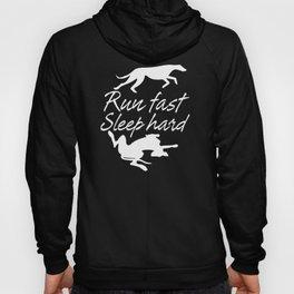 Run Fast Sleep Hard Hoody