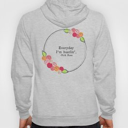 Floral - Hustlin' Hoody
