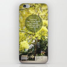 EVERYDAY MAY NOT BE GOOD iPhone & iPod Skin