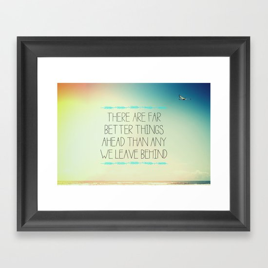 Better Things Framed Art Print