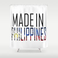 philippines Shower Curtains featuring Made In Philippines by VirgoSpice