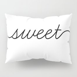 sweet dreams (1 of 2) Pillow Sham