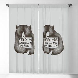 Feed Me And Tell Me I'm Pretty Bear Blackout Curtain