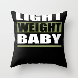 Light Weight Baby Fitness Motivation Throw Pillow