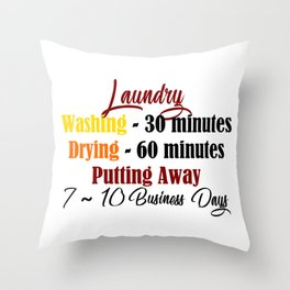 Funny Laundry Lazy Bum Hate Chores Honest Truth Meme Throw Pillow