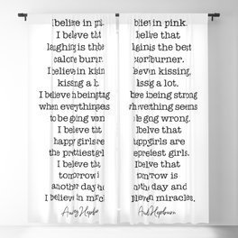 I Believe In Pink. I Believe That Laughing Is the Best Calorie Burner Blackout Curtain