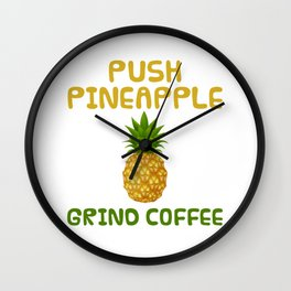 Agadoo Push Pineapple Grind Coffee Doo Doo Wall Clock