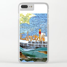 EDMONDS, WASHINGTON the town and the adventures by Seattle Artist Mary Klump Clear iPhone Case