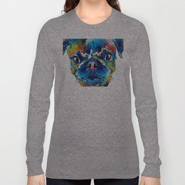 Colorful Pug Art - Smug Pug - By Sharon Cummings Long Sleeve T-shirt