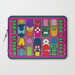 More is More Laptop Sleeve
