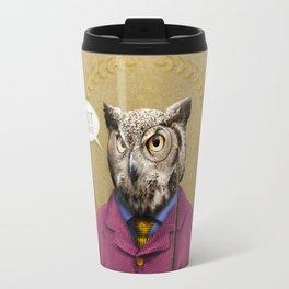 "Mr. Owl says: ""HOOT Happens!"" Travel Mug"