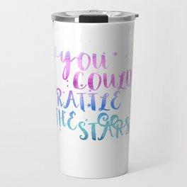 let's go rattle the stars Travel Mug
