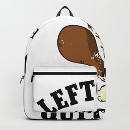 Leftovers Are For Quitters, Turkey Day Holiday Backpack