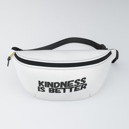 Be Polite Fanny Pack