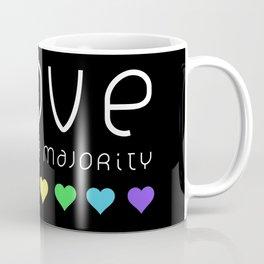 Love Is The Majority (Color) Coffee Mug