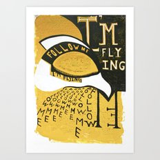 Follow Bird Art Print