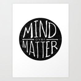 mind - matter Art Print