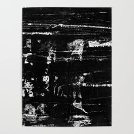 Distressed Grunge 102 in B&W Poster