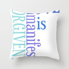 Love is Forgiveness Throw Pillow