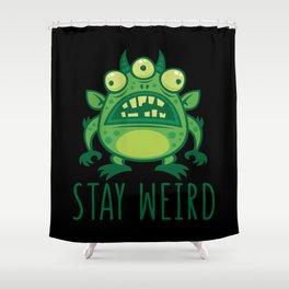 Stay Weird Alien Monster Shower Curtain
