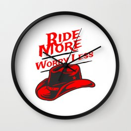 Equestrian Ride More Worry Less Design Wall Clock