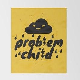 Problem Child Throw Blanket