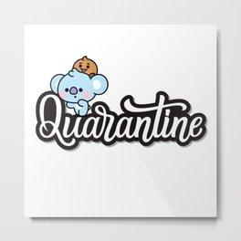Quarantine Metal Print