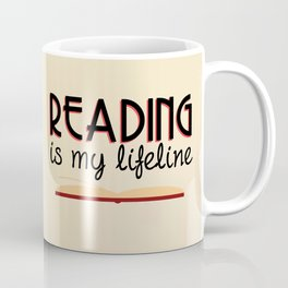 Reading is my lifeline Coffee Mug