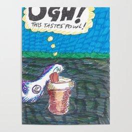 Ugh! This Taste's Fowl! Poster