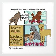 The Puppy Cut (updated) Art Print