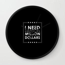 MIllion Dollar Wall Clock