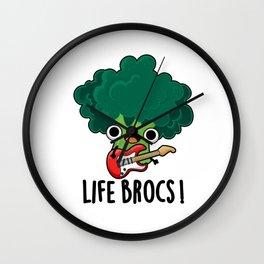 Life Brocs Cute Veggie Broccoli Pun Wall Clock