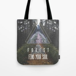 Find your soul Tote Bag