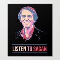 sagan Canvas Prints featuring Listen To Sagan by IllsOnTees