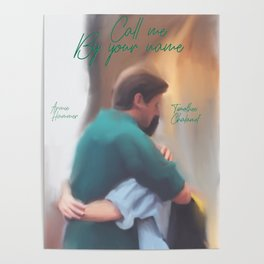 Call me by your name movie print Poster