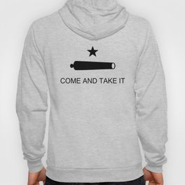 Texas Come and Take it Flag (high quality image) Hoody