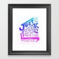 Feelin' It Framed Art Print