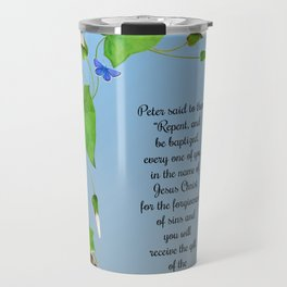 Repent and Be Baptised Acts 2 v38 Morning Glory Convulvulus Butterflies Watercolor Travel Mug