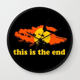 This is the end Wall Clock