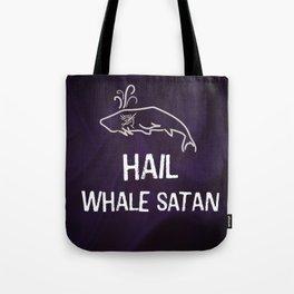 Hail Whale Satan Tote Bag